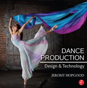 Dance Production Design and Technology