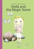 Stella and the Magic Stone by Tuula Pere