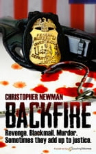Backfire by Christopher Newman