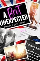 A Brit Unexpected: Castle Calder Series, #2 by Brenda St John Brown