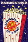 A Complicated Love Story Set in Space Cover Image