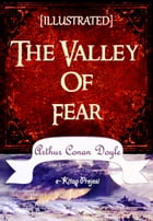 The Valley of Fear: Illustrated by Arthur Conan Doyle