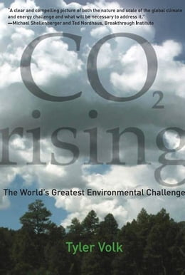 Book CO2 Rising: The World's Greatest Environmental Challenge by Tyler Volk