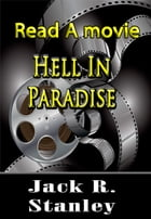 Hell In Paradise by Jack R. Stanley
