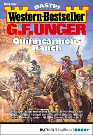G. F. Unger Western-Bestseller 2432 - Western: Quinncannons Ranch