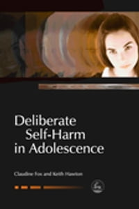 Deliberate Self-Harm in Adolescence