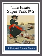 The Pirate Super Pack # 2 by Richard Glasspoole