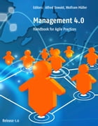 Management 4.0: Handbook for Agile Practices by Alfred Oswald
