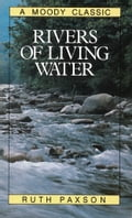 Rivers of Living Water a1b5b53e-046f-4655-90cc-7fc8354d7155