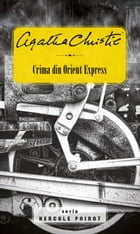 Crima din Orient Express by Agatha Christie