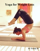 Yoga for Weight Loss by V.T.