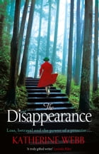 The Disappearance by Katherine Webb