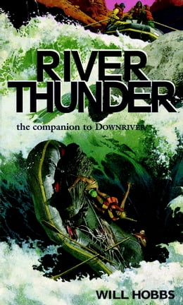 Book River Thunder by Will Hobbs