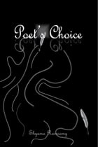 Poets' Choice Volume 3 by Shyama Ramsamy