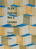 Do the Americas Have a Common Literature?