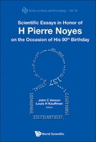 Scientific Essays in Honor of H Pierre Noyes on the Occasion of His 90th Birthday by John C Amson