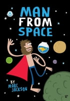 Man From Space by Marc Jackson