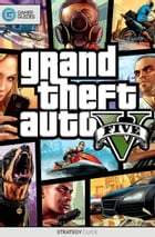 Grand Theft Auto V - Strategy Guide by GamerGuides.com
