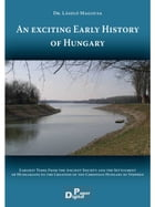 An Exciting early history of… by László Magocsa dr.