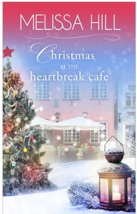 Christmas at The Heartbreak Cafe: The Heartbreak Cafe