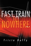 Fast Train to Nowhere 174b01d9-3637-48c5-be4f-40c3aec49bab