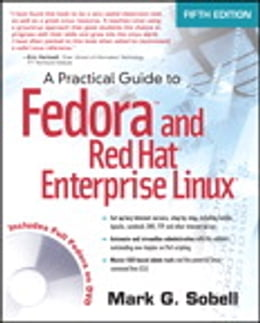 Book A Practical Guide to Fedora and Red Hat Enterprise Linux by Mark G. Sobell