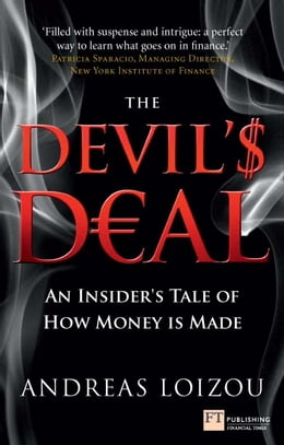 Book The Devil's Deal: An Insider's Tale of How Money is Made by Andreas Loizou