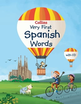 Book Collins Very First Spanish Words (Collins Primary Dictionaries) by Collins Dictionaries