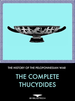 The Complete Thucydides: The History of the Peloponnesian War