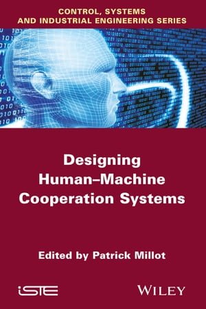 Designing Human-machine Cooperation Systems