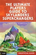 The Ultimate Player's Guide to Skylanders SuperChargers (Unofficial Guide) a5a94a68-dabd-471f-ab85-44808f1e11cb