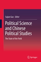 Political Science and Chinese Political Studies: The State of the Field