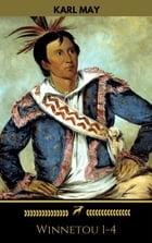 Karl May: Winnetou 1-4 (Golden Deer Classics) by Karl May