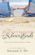 9789710091522 - Nelson Dy: Honeymoon Never Ends, The - Book
