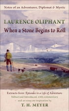 When a Stone Begins to Roll by Laurence Oliphant