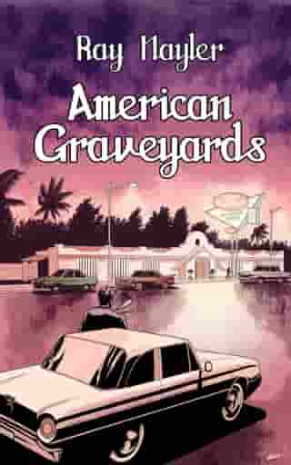 American Graveyards by Ray Nayler