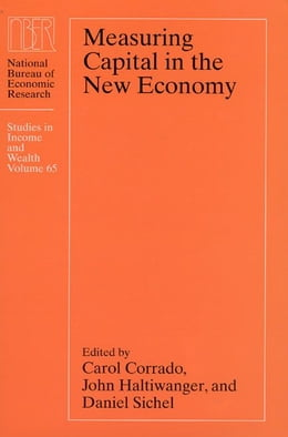 Book Measuring Capital in the New Economy by Carol Corrado