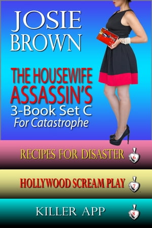 The Housewife Assassin's Killer 3-Book Set C for Catastrophe