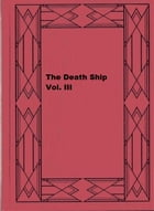 The Death Ship Vol. III by William Clark Russell