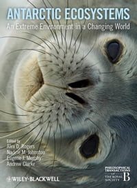Antarctic Ecosystems: An Extreme Environment in a Changing World