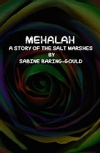 Mehalah: A Story of the Salt Marshes by Sabine Baring-Gould