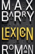 Lexicon: Roman by Max Barry