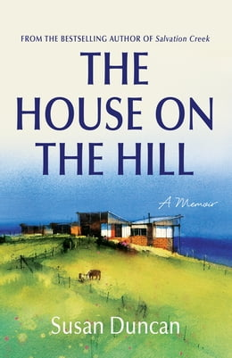Book The House on the Hill by Susan Duncan
