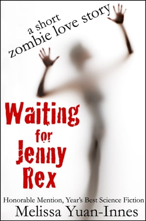 Waiting for Jenny Rex by Melissa Yuan-Innes