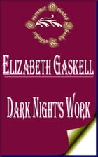 Dark Night's Work by Elizabeth Gaskell