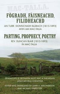 Parting, Prophecy, Poetry: Rev. Duncan Blair (1815-1893) in Mac-Talla