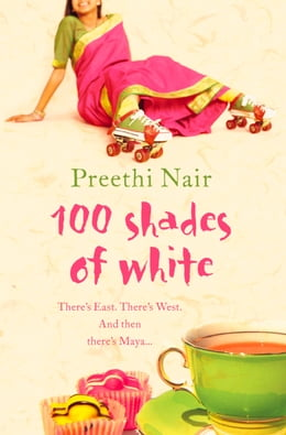 Book One Hundred Shades of White by Preethi Nair