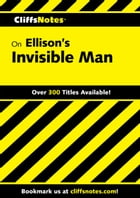 CliffsNotes on Ellison's Invisible Man by Durthy A. Washington