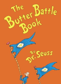 Book The Butter Battle Book by Seuss