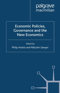 Economic Policies, Governance and the New Economics